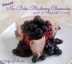"Almost No-Bake Blueberry Cheesecake with ""Pretzel"" Crust - Satisfying Eats 