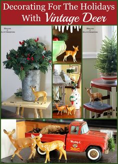 Vintage plastic deer- a fun and slightly kitschy way to decorate the home for the holidays!