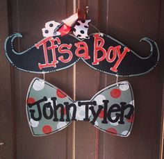 Hey, I found this really awesome Etsy listing at http://www.etsy.com/listing/176441223/mustache-and-bow-tie-baby-boy-door