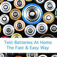 The Best Way To Test Batteries...http://homestead-and-survival.com/the-best-way-to-test-batteries/