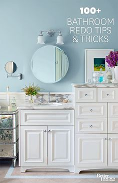 100+ Bathroom Redo Tips & Tricks Look at these fresh bathroom ideas. Whether you are completing a bathroom remodel or a simple update, we have the ideas, tips, and tricks to help you get the bathroom of your dreams. Get inspired by the best in bathroom light