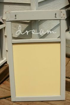 Old Window Chalk Board. Chalk board paint made with Martha Stewart's recipe.