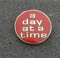 Alcoholics Anonymous One Day at A Time Lapel Hat Vest Pin NA Recovery Al Anon | eBay