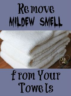 How to remove the mildew smell from towels. This really works!