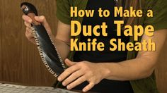How to Make a Duct Tape Knife Sheath Step-by-step tutorial here - http://diyready.com/duct-tape-knife-sheath/ Video link: http://youtu.be/B8N9-rAxOJU knife sheath, duct tape, stuff, surviv, tapes, knives