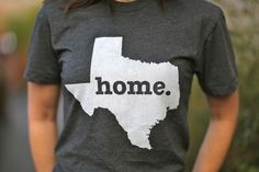 Proud of being from #Texas? Then pick up The Texas Home T! http://www.thehomet.com/shop/texas-home-t/