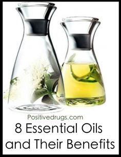 8 Essential Oils and Their Benefits