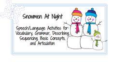 Snowmen at Night (Speech/Language Activities) with free Snowmen verb game