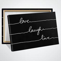 Love Laugh Live - black - New design for Leinwand-Druck 100x70cm