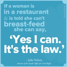 LOVE this idea from the @The Seattle Times! A great new take on the quotes trend that has been taking off among Newspapers on Pinterest.| Seattle considers law to protect breast-feeding mothers: http://seati.ms/HRgz8R  #health #womensrights #seattle #motherhood