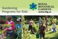 Kids' Gardening Programs at Royal Botanical Gardens   www.rbg.ca