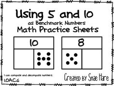 250 FOLLOWERS FREEBIE!!!!!   Use these sheets in your differentiated math work stations for using 5 and 10 as benchmark numbers and part-part-whole.