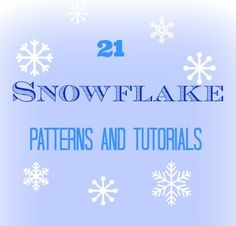#Snowflake Sewing Patterns and Paper Tutorials for the holidays.  Make your home beautiful! sewlicioushomedecor.com