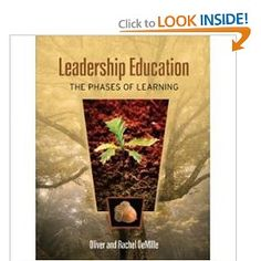 Leadership Education: The Phases of Learning: Oliver DeMille, Rachel DeMille, Michele Smith: 9780967124643: Amazon.com: Books