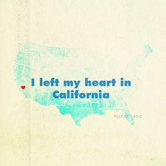 even though i LOVE tx, california will always be the ONE.