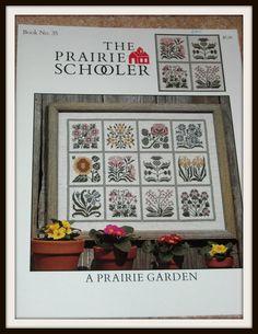 A Prairie Garden, The Prairie Schooler OOP Cross Stitch Pattern, Book No. 35, Floral Sampler - Destash - FREE US Shipping