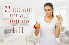 23 Food Swaps that Will Make You Healthier