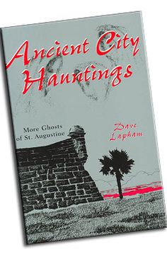 Ancient City Hauntings (St. Augustine, FL) #eeriesoutheast