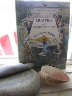 Mudpies and Other Recipes: A Cookbook for Dolls by Marjorie Winslow