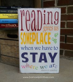 Reading Gives Us Someplace to go When We Have To Stay Where We Are - Mason Cooley  Typography Word Art in Rainbow
