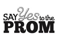 """Discovery Communications Helps High School Girls """"SAY YES TO THE PROM"""""""