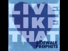 Sidewalk Prophets-Keep making me-I really like that line.... Make me empty so you can fill me up!!! Keep making me lord.. Great song