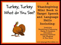 Turkey Turkey What Do you See FREE Printable book for preschoolers. Great for teaching vocabulary and working on other language skills.  - repinned by @PediaStaff – Please Visit ht.ly/63sNtfor all our ped therapy, school psych, school nursing & special ed pins