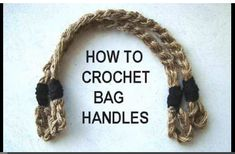 How to Crochet Bag Handles by Hectanooga Patterns