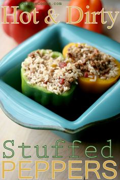 hot and dirty stuffed peppers