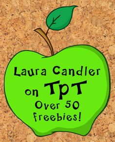 Laura Candler's Teaching Resources on TeachersPayTeachers.com - 100+ items with over 50% free!