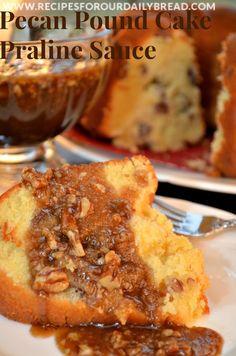 Pecan Pound Cake with Praline Sauce