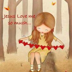 Jesus loves me soooooo much