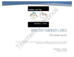"Mystery Number Lines ... More Number Line Fun from Kathleen Stone's Shop on TeachersNotebook.com -  (8 pages)  - After reading and discussing the children's book, ""Number Line Fun,"" students can work on this math station to find missing numbers."