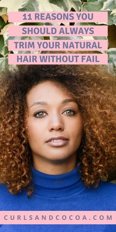 11 tips to help you understand why trimming your hair is important and how it can affect your hair growth process. #naturalhair #haircare #hairtips