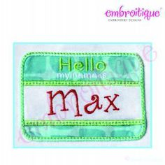 Applique (All) - Hello my name is Sticker Badge Applique on sale now at Embroitique!