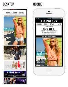 This newsletter from Express was optimized for enhanced viewing on desktop versus mobile devices. The top call-to-action for the promotional sale is more prominent in the mobile version.