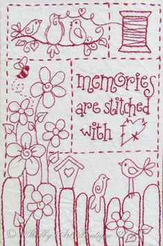 Free stitchery pattern — Memories are stitched with love.