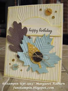 Margaret used the Autumn Accents die with Sweater Weather dsp, Woodgrain embossing folder, & Express Yourself (hostess set)on her lovely fall card.