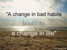 Quote about change in habits