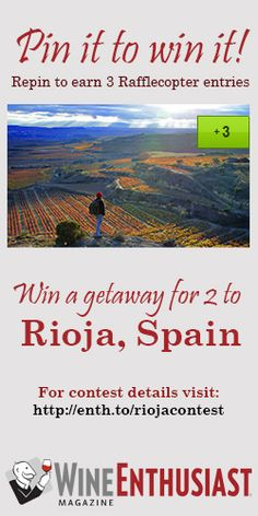 Win a getaway to Rioja, Spain! Wine, friends, laughter...Imagine!