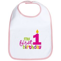 Birthday Girl My First Birthday Bib