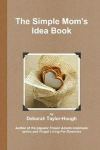 """FREE ebook! <3 The Simple Mom's Idea Book <3 $0.01 (-.01) <3 """"If you've been looking for some simple ideas for life and homemaking from someone's who been around the block more than once, look no further. Have no fear … the Simple Mom is here!"""" #debihough"""