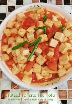 Sautéed Tomato and Tofu | Juicy, tender, sweet-sour & charming scent #Chinese_recipe #vegan #skinny #healthy