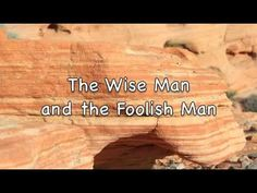 The Wise Man and the Foolish Man-DIFFERENT TUNE, SO IT'S NOT SO SILLY TO THE KIDS