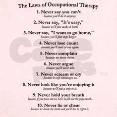 Law, Cafepress Com, Physical Therapist Quotes, Occupational Therapy ...