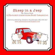 Sheep in a Jeep: A Phonemic Awareness Book Companion by Speech Universe Fun activities that go along with a great book!
