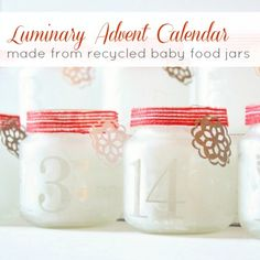 Luminary Advent Calendar Made from Recycled Baby Food Jars by Design, Dining + Diapers #christmas #crafts #advent