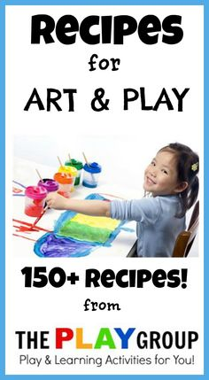 OVER 150 art & PLAY recipes for kids!  Need a recipe?  It's here!