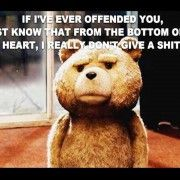 TED MOVIE QUOTE! | Favorite Movie quotes | Pinterest