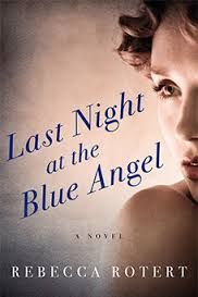 """""""Last night at the blue angel"""" by Rebecca Rotert / FIC ROTERT [Jul 2014]"""
